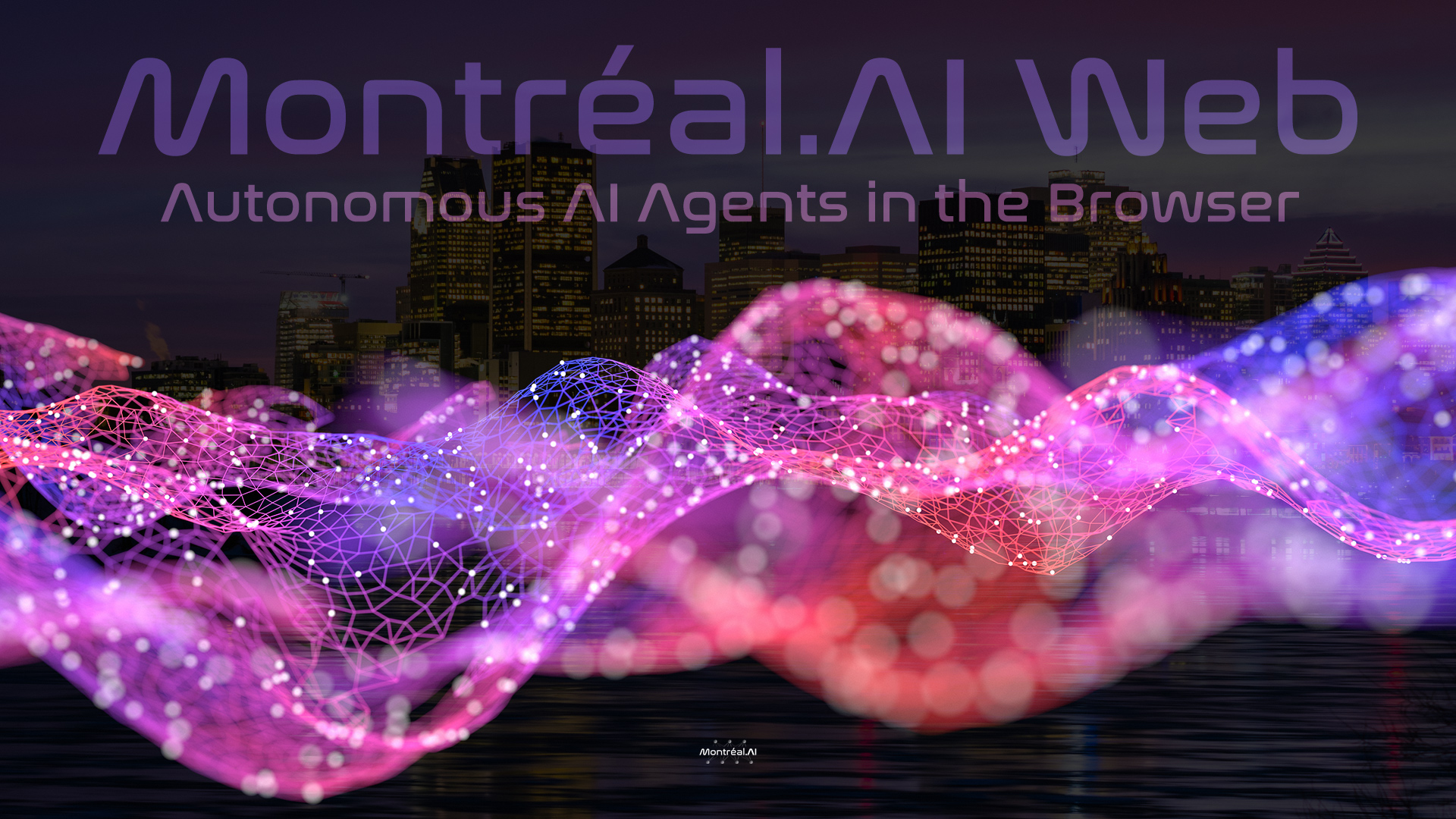 Montréal.AI Web — Artificial Intelligence for the Web